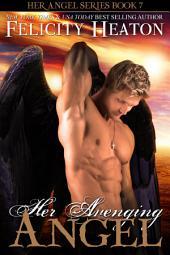 Her Avenging Angel: Her Angel Romance Series Book 7