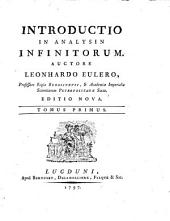 Introductio in analysin infinitoruin: Volume 1