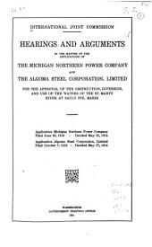 In the Matter of the Application of the Algoma Steel Corporation, Limited, for Approval of the Obstruction, Diversion, and Use of the Waters of the St. Marys River, on the Canadian Side of the International Boundary at Sault Ste. Marie, Ontario: Order and Opinion. Filed October 7, 1913. Decided May 27, 1914