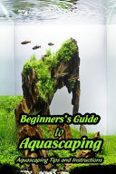 Beginners s Guide to Aquascaping PDF