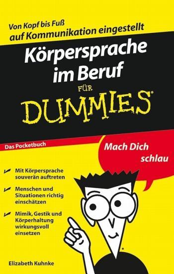 K  rpersprache im Beruf f  r Dummies PDF