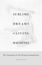 Sublime Dreams of Living Machines PDF