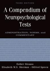 A Compendium Of Neuropsychological Tests Book PDF