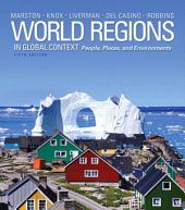 World Regions in Global Context: Peoples, Places, and Environments, Edition 5