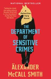The Department of Sensitive Crimes: A Detective Varg Novel