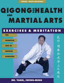 Qigong for Health and Martial Arts PDF