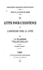 Étude sur la doctrine de Darwin: La lutte pour l'existence et l'association pour la lutte