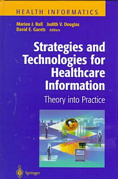 Strategies and Technologies for Healthcare Information PDF