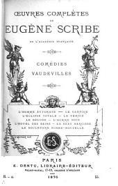 Œuvres complètes de Eugène Scribe: Comédies vaudevilles. 2me série