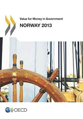 Value for Money in Government  Norway 2013