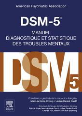 DSM-5 - Manuel diagnostique et statistique des troubles mentaux: Édition 5
