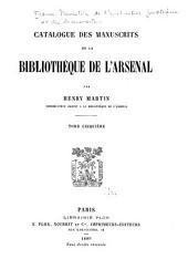 Catalogue des manuscrits de la Bibliothèque de l'Arsenal: Catalogue. 1885-92. 6 v
