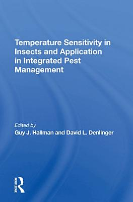 Temperature Sensitivity In Insects And Application In Integrated Pest Management