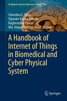 A Handbook of Internet of Things in Biomedical and Cyber Physical System PDF