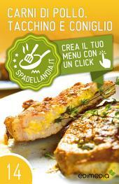 Carni di Pollo, Tacchino e Coniglio: Spadellandia