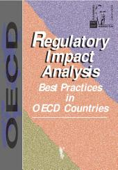 Regulatory Impact Analysis Best Practices in OECD Countries: Best Practices in OECD Countries