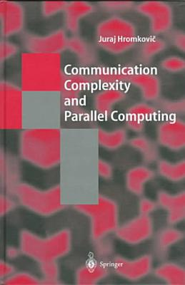 Communication Complexity and Parallel Computing PDF