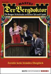 Der Bergdoktor - Folge 1691: Zerstör kein fremdes Eheglück