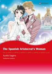 The Sapnish Aristocrat's Woman: Harlequin Comics