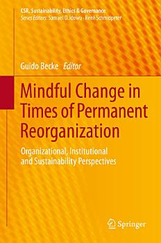 Mindful Change in Times of Permanent Reorganization PDF