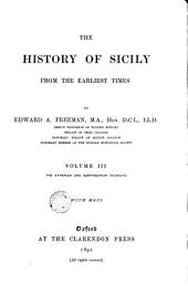 The History of Sicily from the Earliest Times: The Athenian and Carthaginian invasions