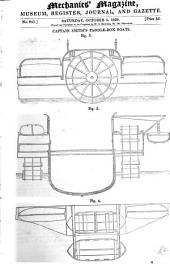 The Mechanics' Magazine, Museum, Register, Journal, and Gazette: Volume 32