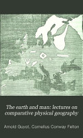 The Earth and Man  Lectures on Comparative Physical Geography PDF