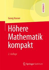Höhere Mathematik kompakt: Ausgabe 2