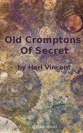 Old Cromptons Secret