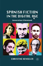Spanish Fiction in the Digital Age