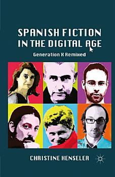 Spanish Fiction in the Digital Age PDF