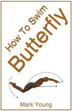 How To Swim Butterfly