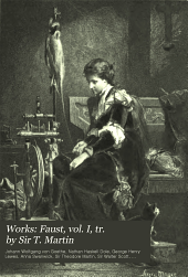 Faust, vol. I, tr. by Sir T. Martin
