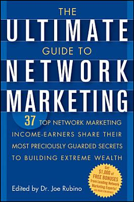 The Ultimate Guide to Network Marketing PDF