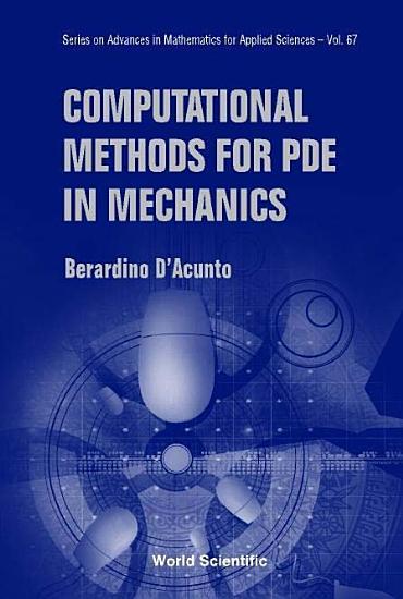 Computational Methods for PDE in Mechanics PDF