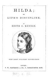 Hilda; or, Life's discipline