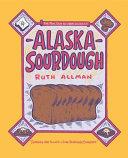 Alaska Sourdough Book