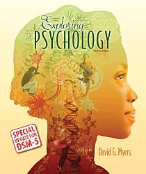 Exploring Psychology With Updates On Dsm 5 Book PDF