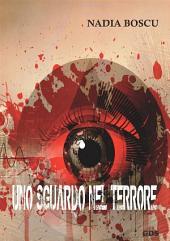 Uno sguardo nel terrore