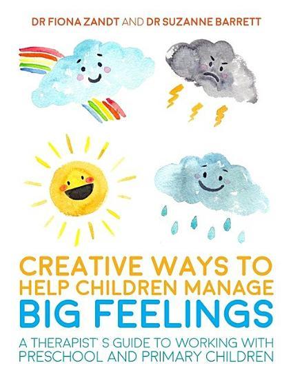 Creative Ways to Help Children Manage BIG Feelings PDF