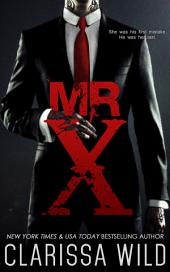 Mr. X (BDSM Dark Romance Stand Alone)