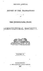 Report of the Transactions of the Pennsylvania State Agricultural Society: Volume 2