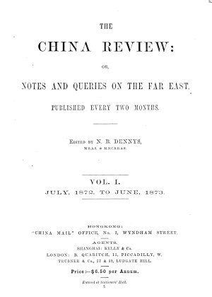 The China Review  Or  Notes and Queries on the Far East