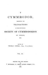 Y Cymmrodor: The Magazine of the Honourable Society of Cymmrodorion ...