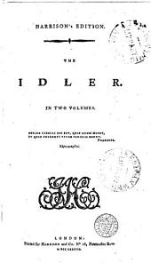 Harrison's British Classicks: The Idler. Fitzosborne's Letters. Shenstone's Essays. Launcelot Temple's Sketches. The Lover