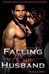 Falling For My Husband (British Billionaires)