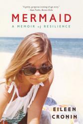 Mermaid A Memoir Of Resilience Book PDF