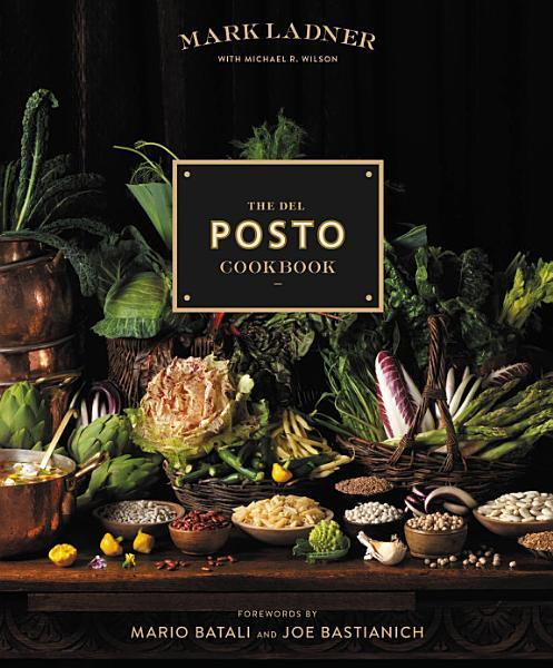 Download The Del Posto Cookbook Book