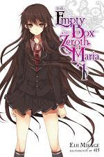 The Empty Box and Zeroth Maria, Vol. 1 (light novel)