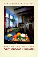 New Mexico Magazine s More of the Best from New Mexico Kitchens